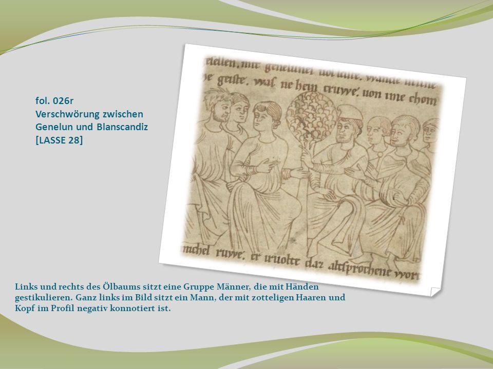 fol. 026r Verschwörung zwischen Genelun und Blanscandiz [LASSE 28]